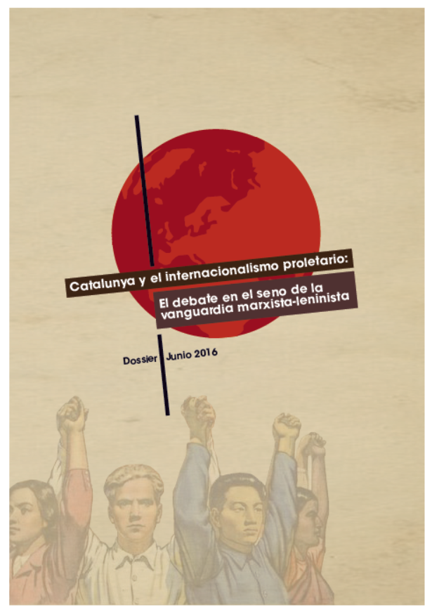 [Comité por la Reconstitución] Catalunya y el internacionalismo proletario: El debate en el seno de la vanguardia marxista-leninista (Dossier) Portada_dossier_nac